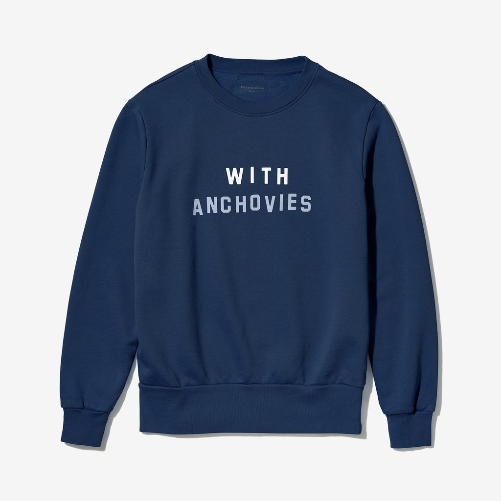 With Anchovies Sweatshirt