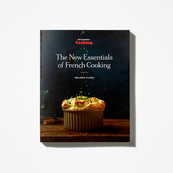 The New Essentials Of French Cooking Nytstore