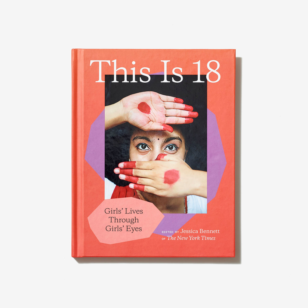 This is 18: Girls' Lives Through Girls' Eyes