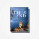 This Land: America, Lost and Found