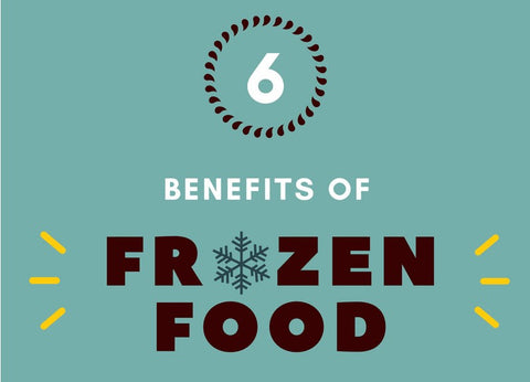 6 Benefits of Frozen Foods