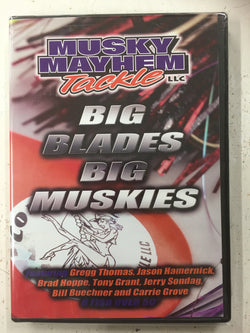 Musky Mayhem Tackle llc Big Blades Big Muskies DVD