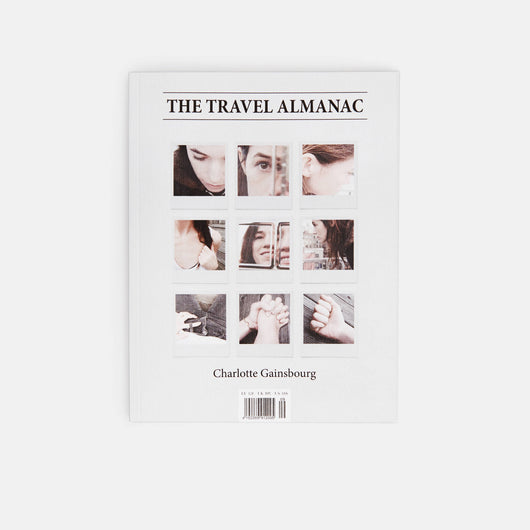 The Travel Almanac 9 - Charlotte Gainsbourg