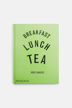 Breakfast, Lunch, Tea by Rose Carrarini