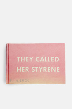 They Called Her Styrene