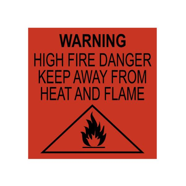 RED  Fire Hazard Labelling: WARNING: HIGH FIRE DANGER KEEP AWAY FROM HEAT AND FLAME