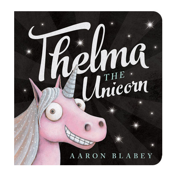 Thelma the Unicorn Board Book