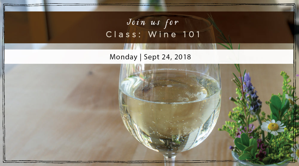 Back to School: Wine 101 - Monday, September 24th