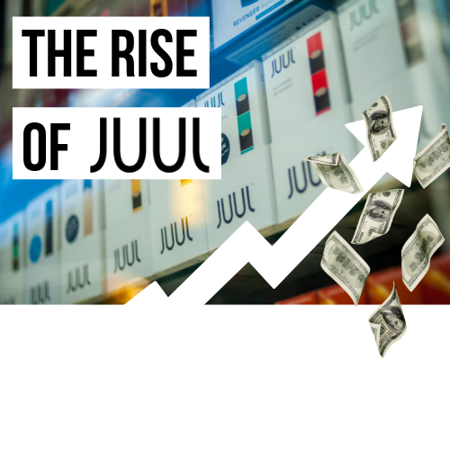 The Rise Of JUUL