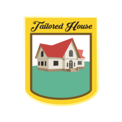 Tailored House