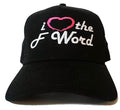 I Love the F Word Trucker Hat - Black
