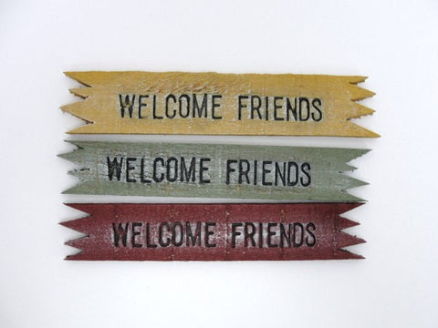 Welcome Friends sign - General Crafts - Craft Supply House