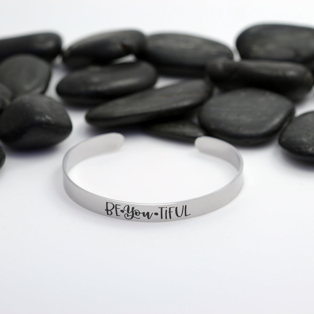 Be-You-Tiful Motivational Statement | Engraved Cuff Bracelet - Hand Stamped