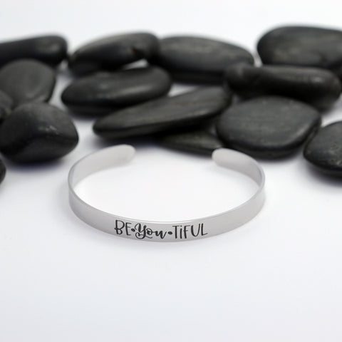 Be-You-Tiful Motivational Statement | Engraved Cuff Bracelet
