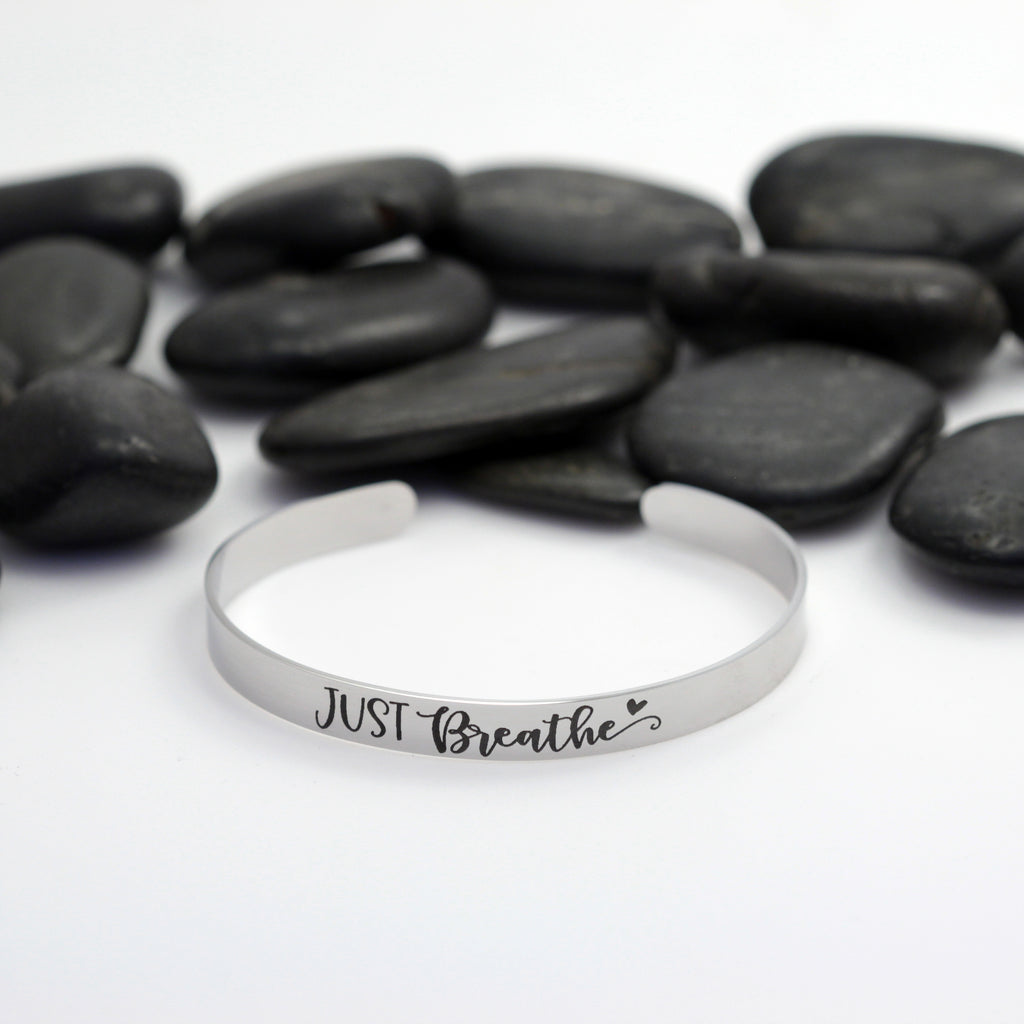 Just Breathe Motivational Statement | Engraved Cuff Bracelet - Hand Stamped