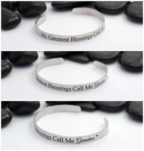 My Greatest Blessings Call Me Grandma | Engraved Cuff Bracelet - Hand Stamped