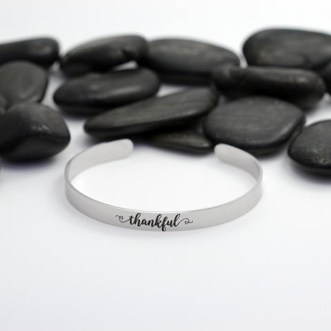 Thankful Motivational Statement | Engraved Cuff Bracelet - Hand Stamped