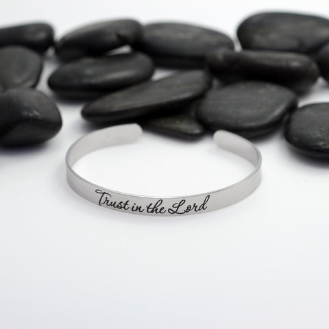 Trust In The Lord Motivational Statement | Engraved Cuff Bracelet - Hand Stamped