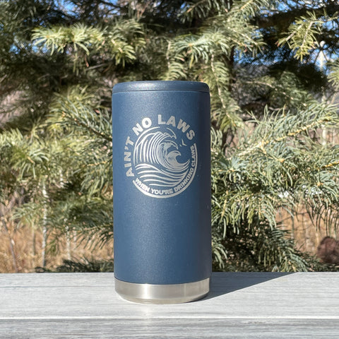 Ain't No Laws | Engraved 12oz Stainless Steel Skinny Can Cooler Tumbler