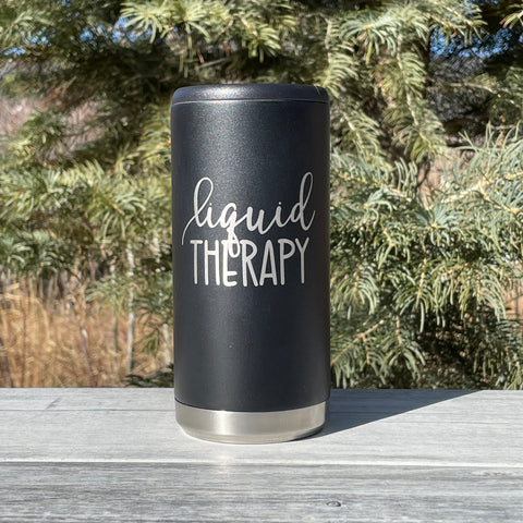 Liquid Therapy | Engraved 12oz Stainless Steel Skinny Can Cooler Tumbler