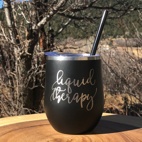 Liquid Therapy | Engraved 12oz Stainless Steel Wine Glass Tumbler