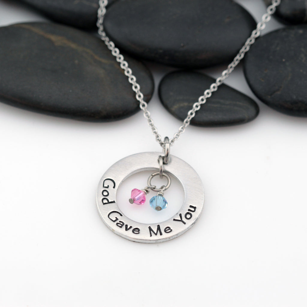 God Gave Me You | Personalized Mother's Washer Necklace With Birthstones - Hand Stamped
