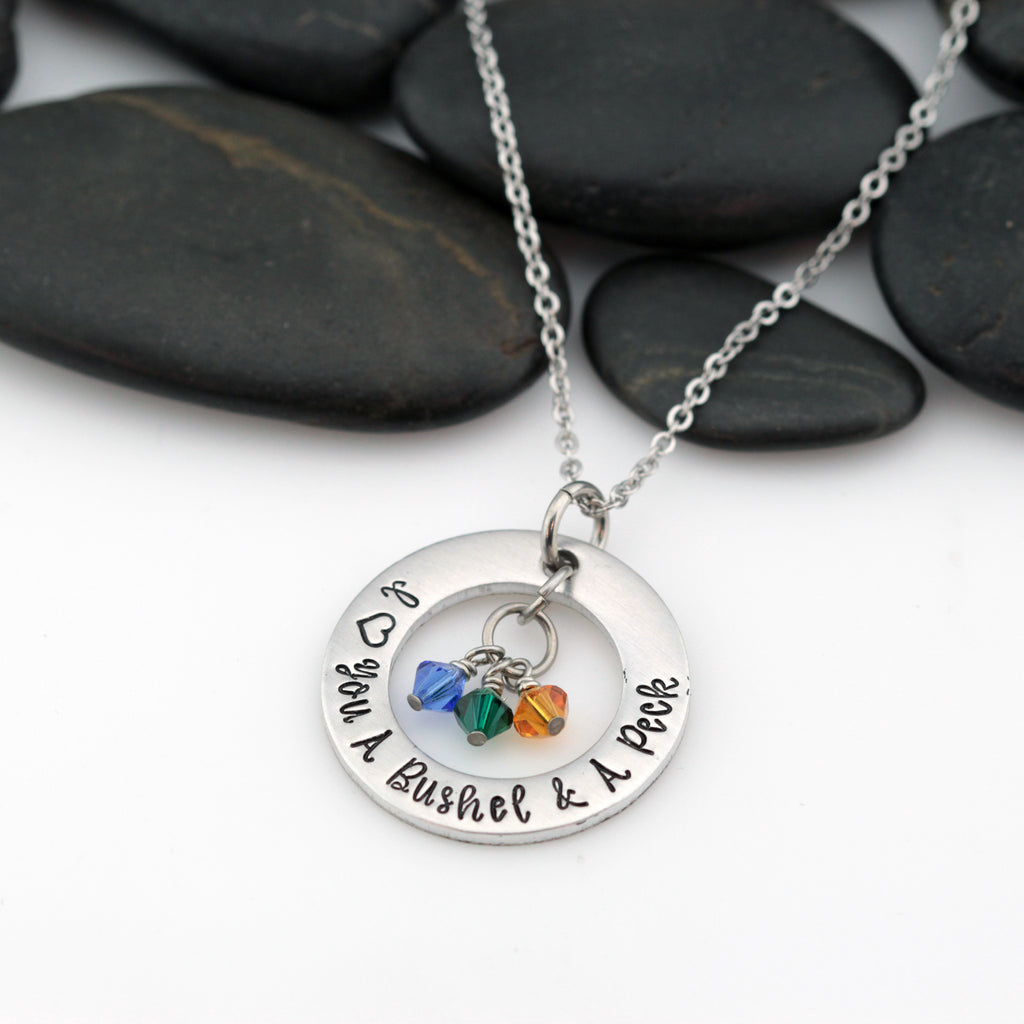 I Love You A Bushel And A Peck | Personalized Mother's Washer Necklace With Birthstones - Hand Stamped