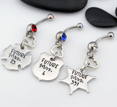 Future Mrs. Number Belly Ring | Maltese Cross | Firefighter | Police Officer Badge | Deputy Sheriff Badge - Hand Stamped