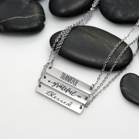 Thankful | Grateful | Blessed Motivational Statement Bar Necklace - Hand Stamped