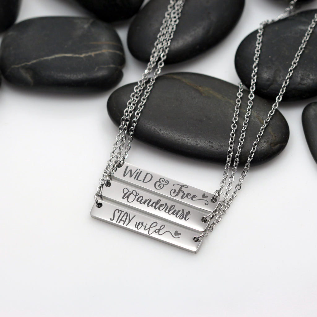 Wild & Free | Wanderlust | Stay Wild Motivational Statement Bar Necklace - Hand Stamped