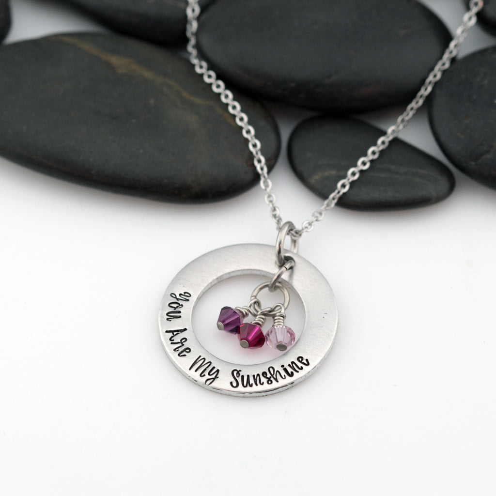 You Are My Sunshine | Personalized Mother's Washer Necklace With Birthstones - Hand Stamped