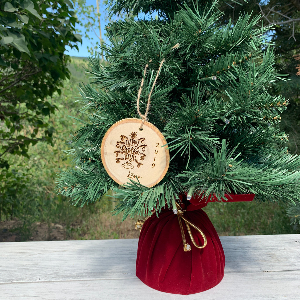 Happy Holla Days | Personalized Name | Rustic Wood Slice Christmas Ornament - Hand Stamped