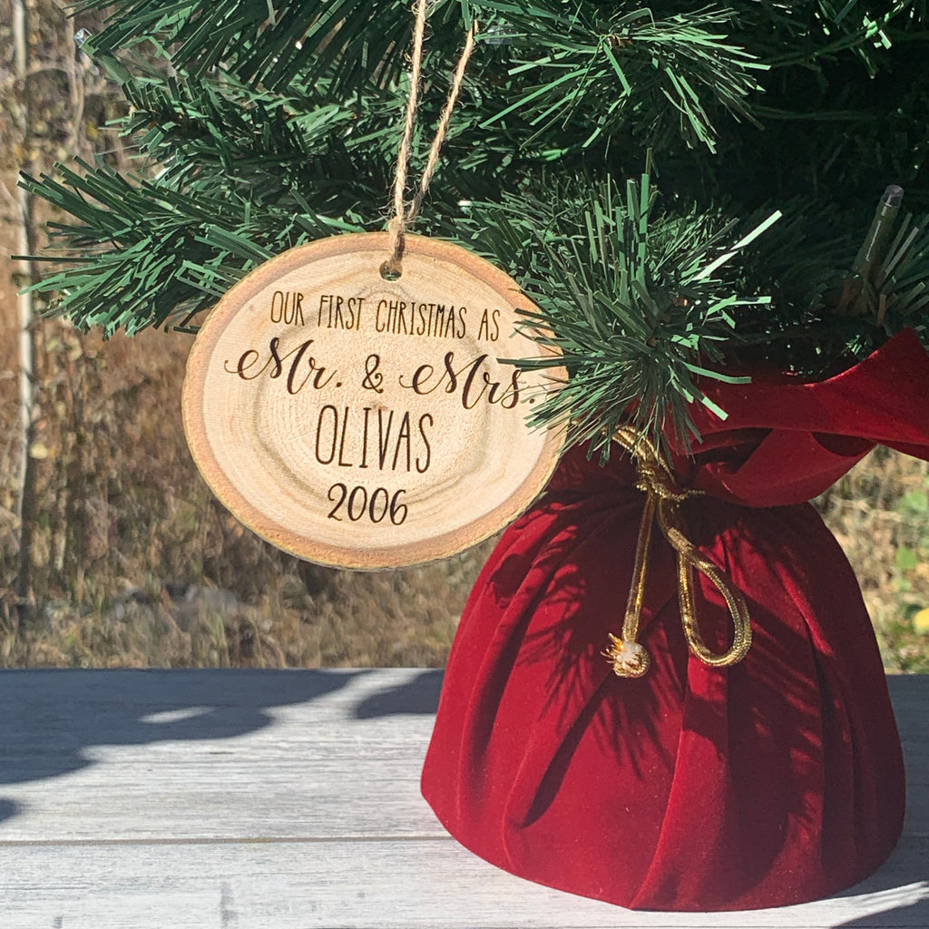 Our First Christmas As Mr. and Mrs. Family Name | Rustic Wood Slice Christmas Ornament - Hand Stamped