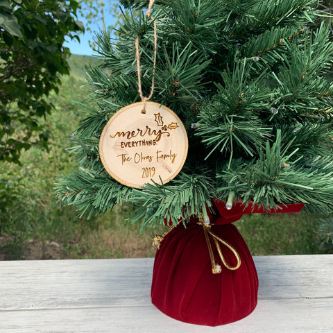 Merry Everything | Personalized Family Name | Rustic Wood Slice Christmas Ornament - Hand Stamped