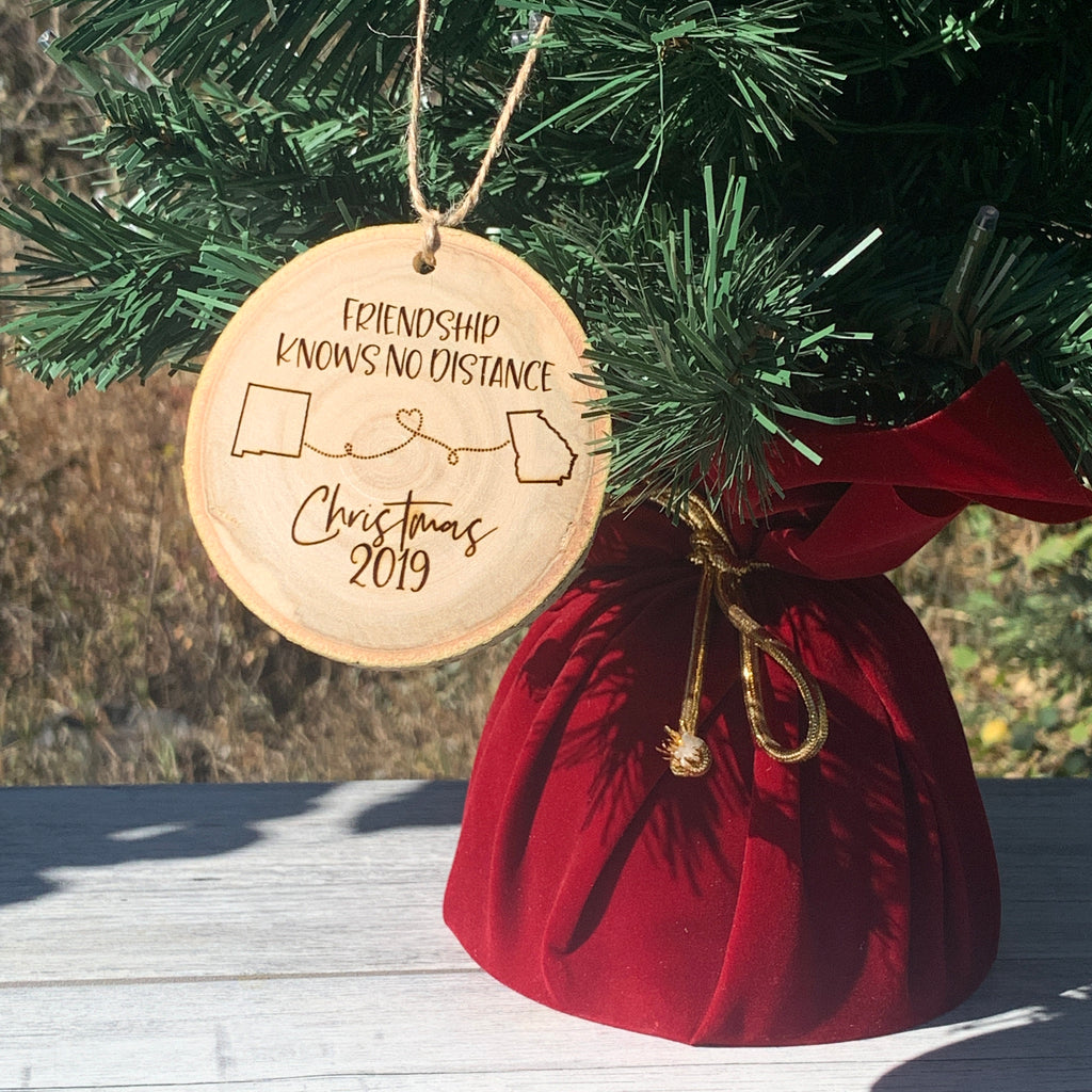Friendship Knows No Distance | Rustic Wood Slice Christmas Ornament - Hand Stamped