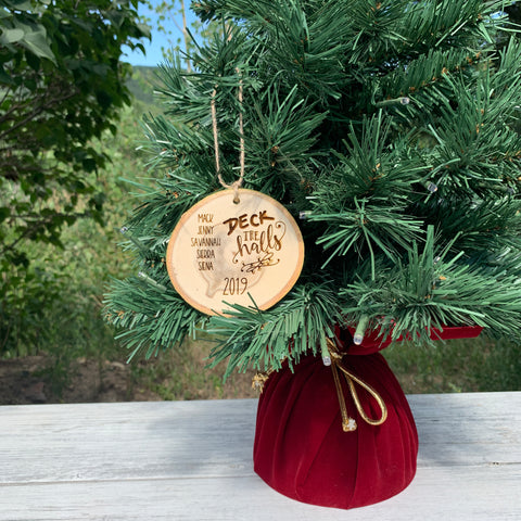 Deck The Halls | Personalized Family Name | Rustic Wood Slice Christmas Ornament - Hand Stamped