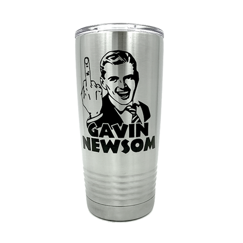 20 oz. Stainless Steel Anti Gavin Newsom Tumbler