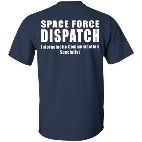 SPACE FORCE DISPATCH G200 Gildan Ultra Cotton T-Shirt