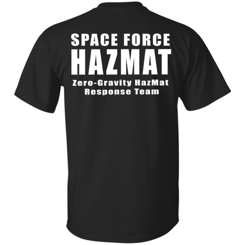 Space Force Hazmat Team G200 Gildan Ultra Cotton T-Shirt