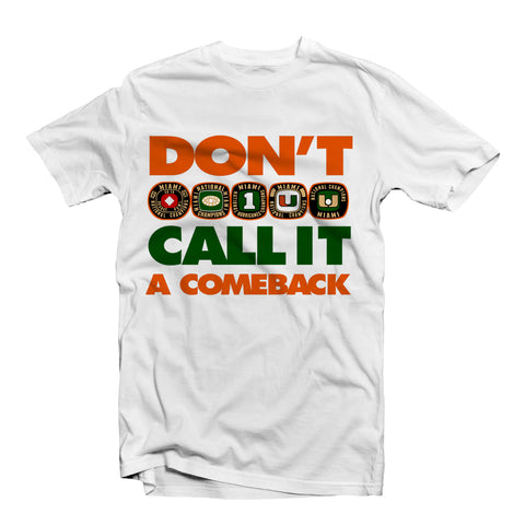 """Comeback"" University of Miami T-Shirt White"