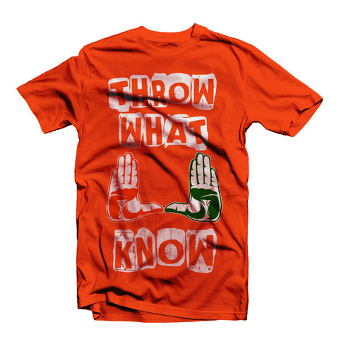 "THROW WHAT U KNOW"" UNIVERSITY OF MIAMI TEE SHIRT ORANGE"