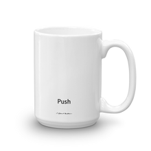 15 oz Skateboarding Mug The Push by J Grant Brittain