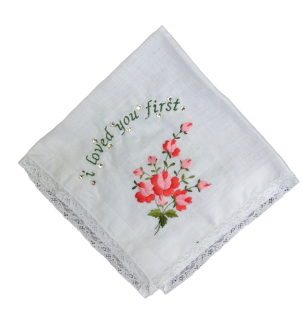 """I Loved You First"" wedding handkerchief"