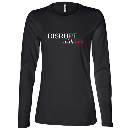 Disrupt With Love Ladies' Jersey Long Sleeve