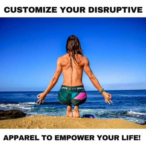 CUSTOMIZE YOUR OWN DISRUPTIVE LEGGINGS