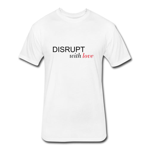 Disrupt With Love Unisex T-Shirt