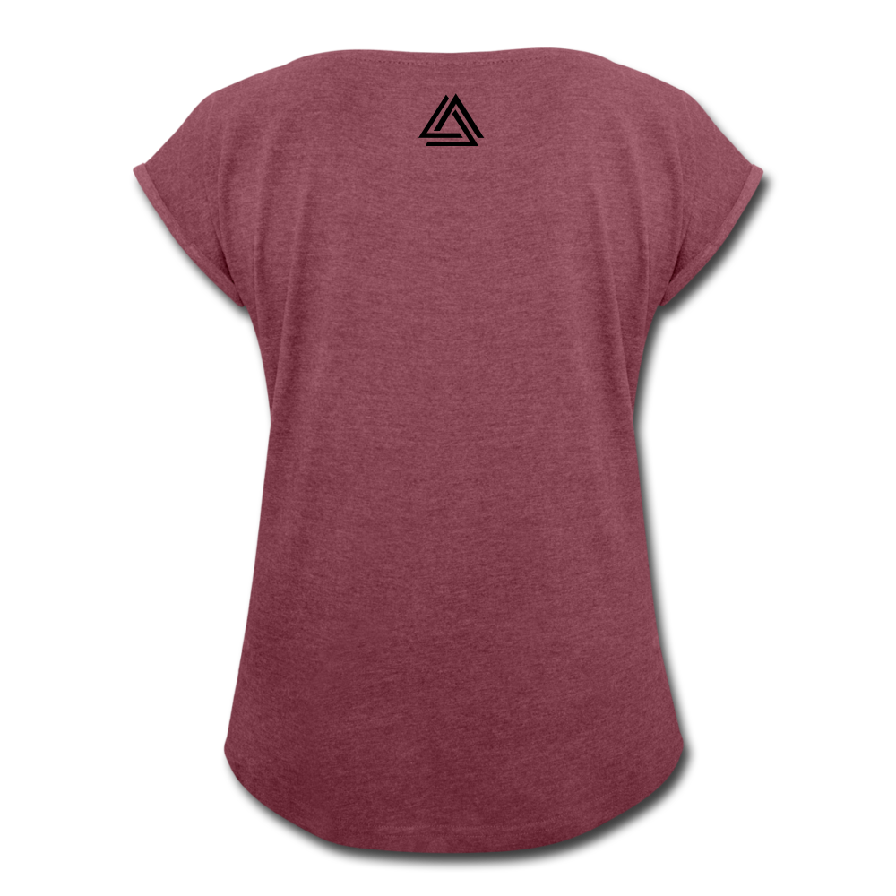 """Be Disruptive"" Women's Roll Cuff T-Shirt - heather burgundy"