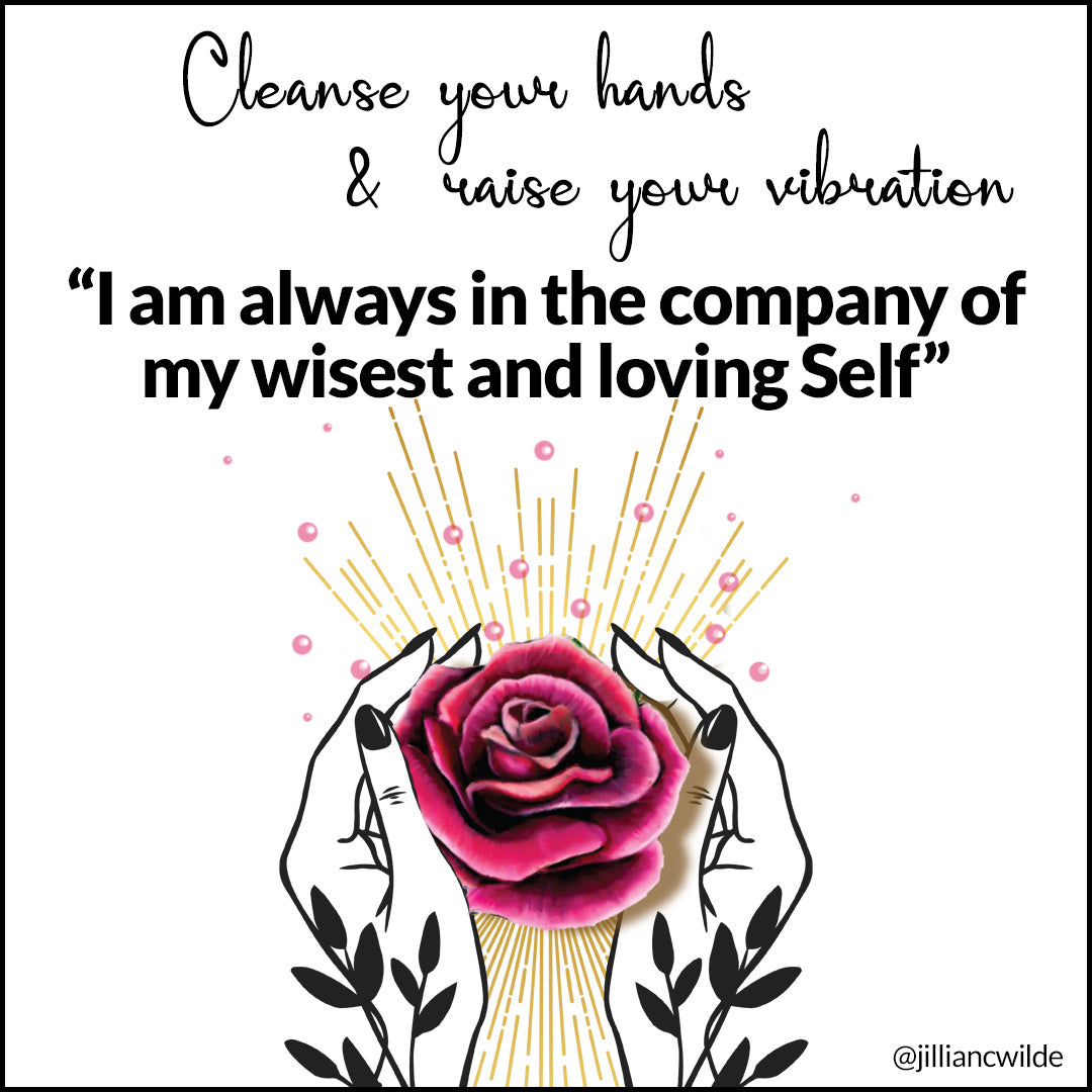 Cleanse Your Hands & Raise Your Vibration - printable washroom mirror stickers (FREE during COVID)