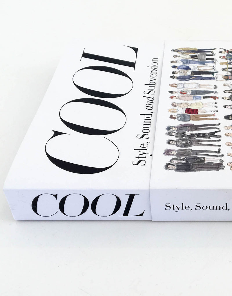 Cool: Style, Sound, and Subversion by Greg Foley and Andrew Luecke