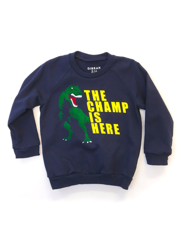 Champ is Here Navy Sweatshirt